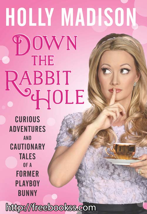 Download ebook Down the Rabbit Hole
