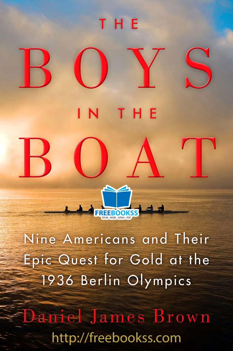 Download ebook The Boys in the Boat