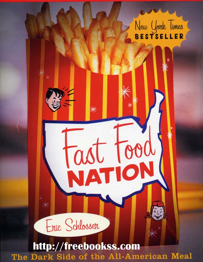 Essay Paper on Fast Food Nation by Eric Schlosser