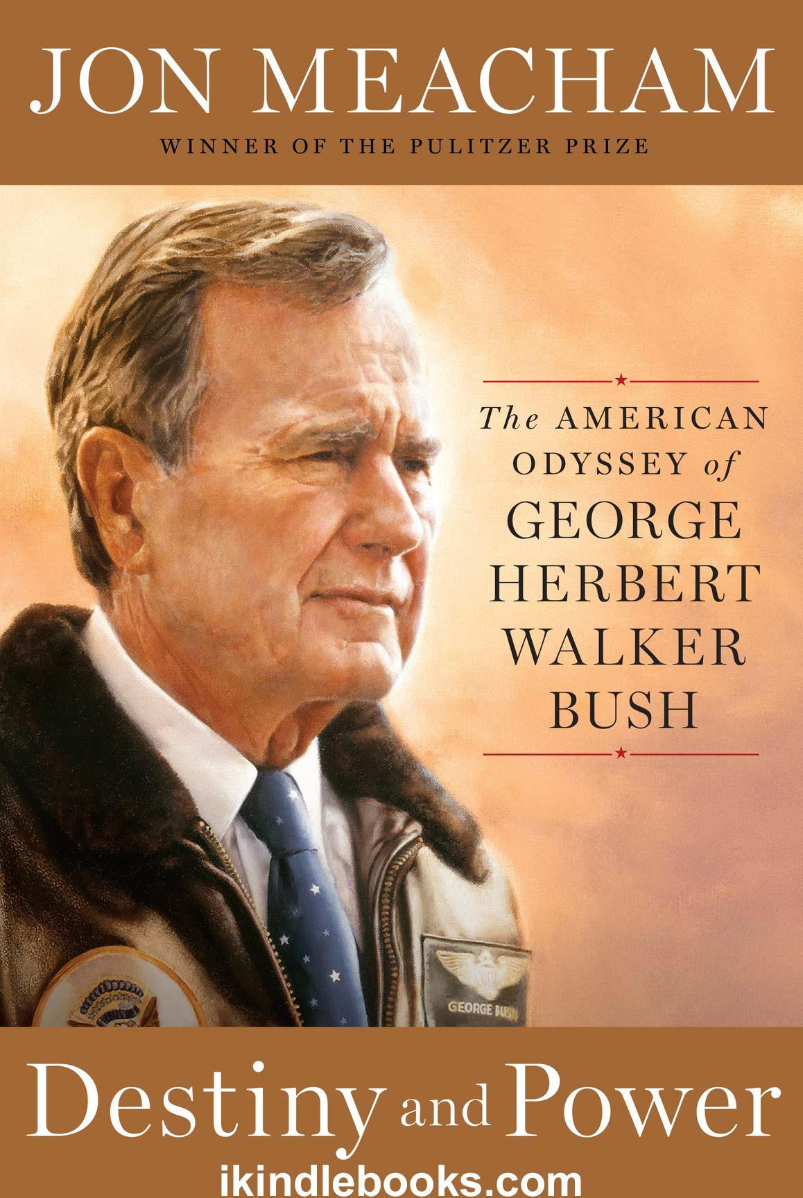 Download ebook Destiny and Power: The American Odyssey of George Herbert Walker Bush