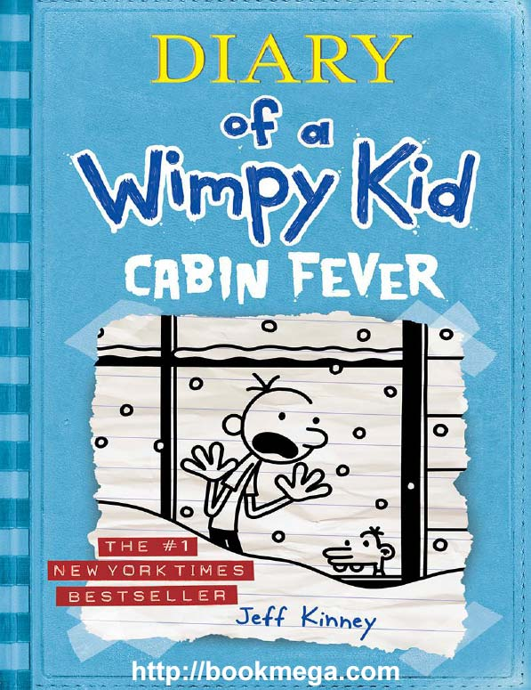 Download ebook Diary of a Wimpy Kid: Cabin Fever (Book 6)