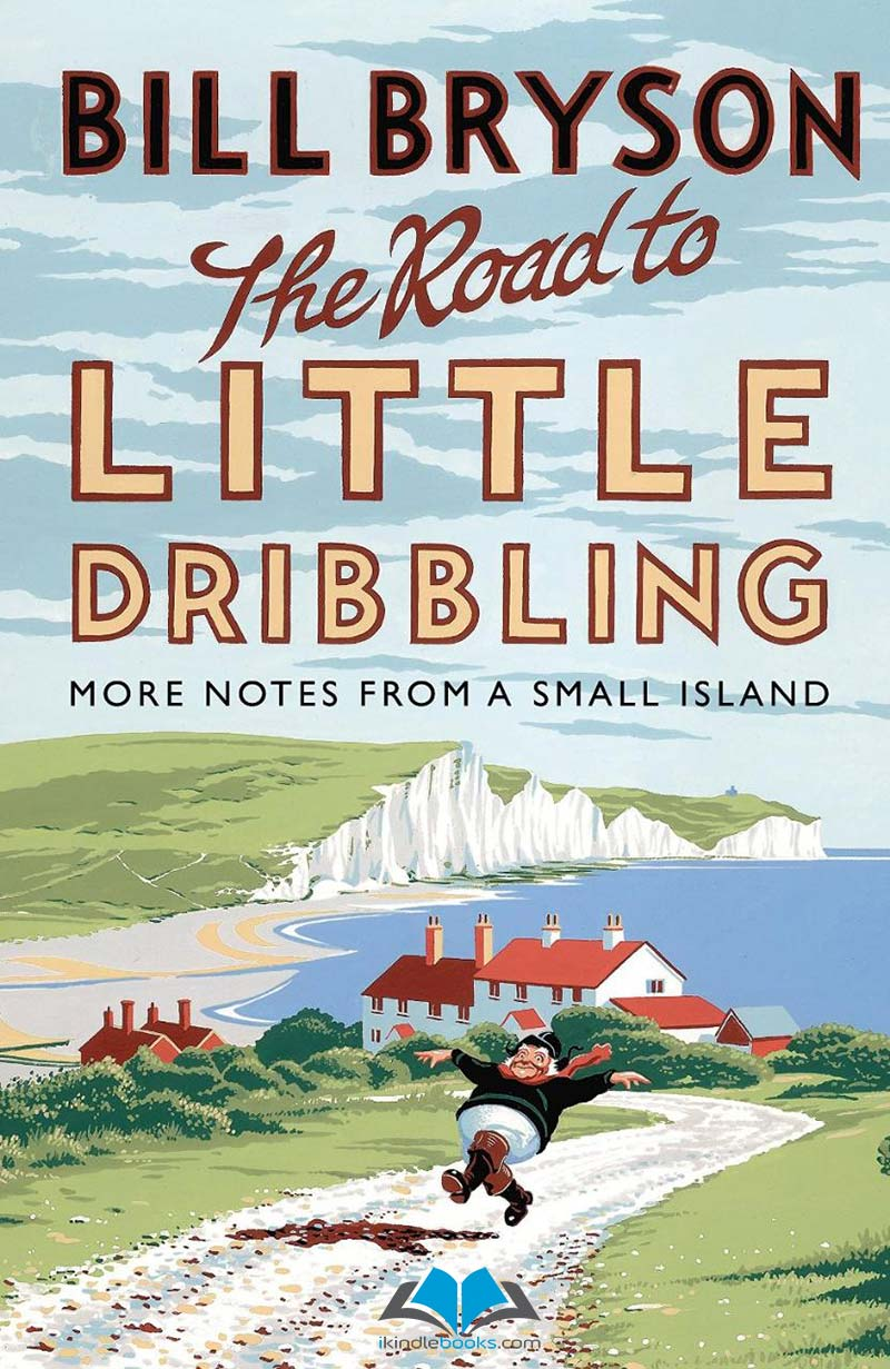 Download ebook The Road to Little Dribbling