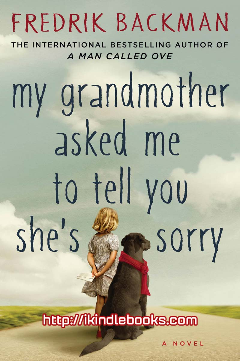 Download ebook My Grandmother Asked Me to Tell You She's Sorry