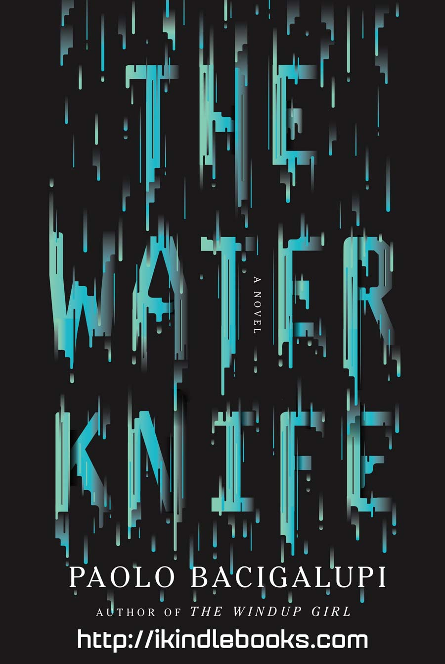 Download ebook The Water Knife