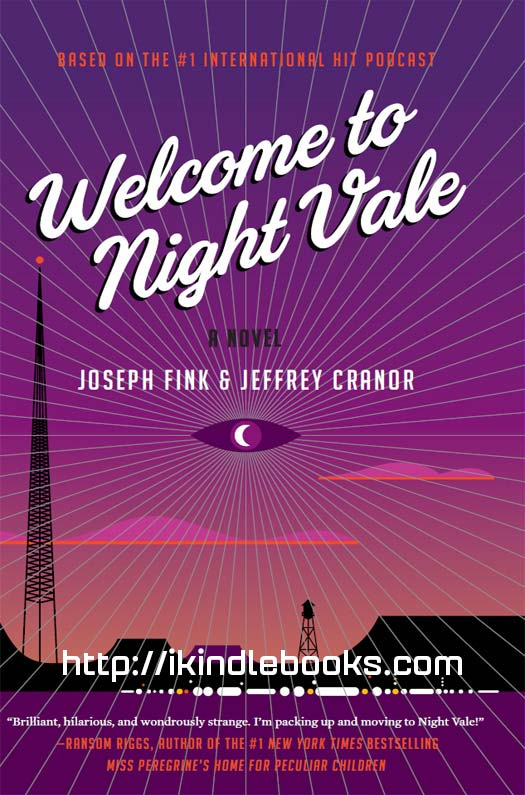 Download ebook Welcome to Night Vale