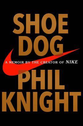 Shoe Dog: A Memoir by the Creator of Nike ebook EPUB/PDF/PRC/MOBI/AZW3