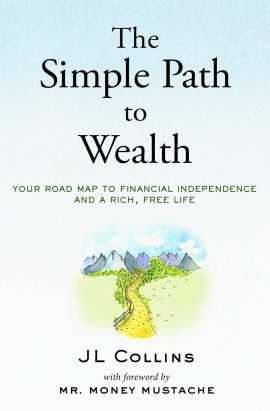 The Simple Path to Wealth ebook EPUB/PDF/PRC/MOBI/AZW3 by J L Collins