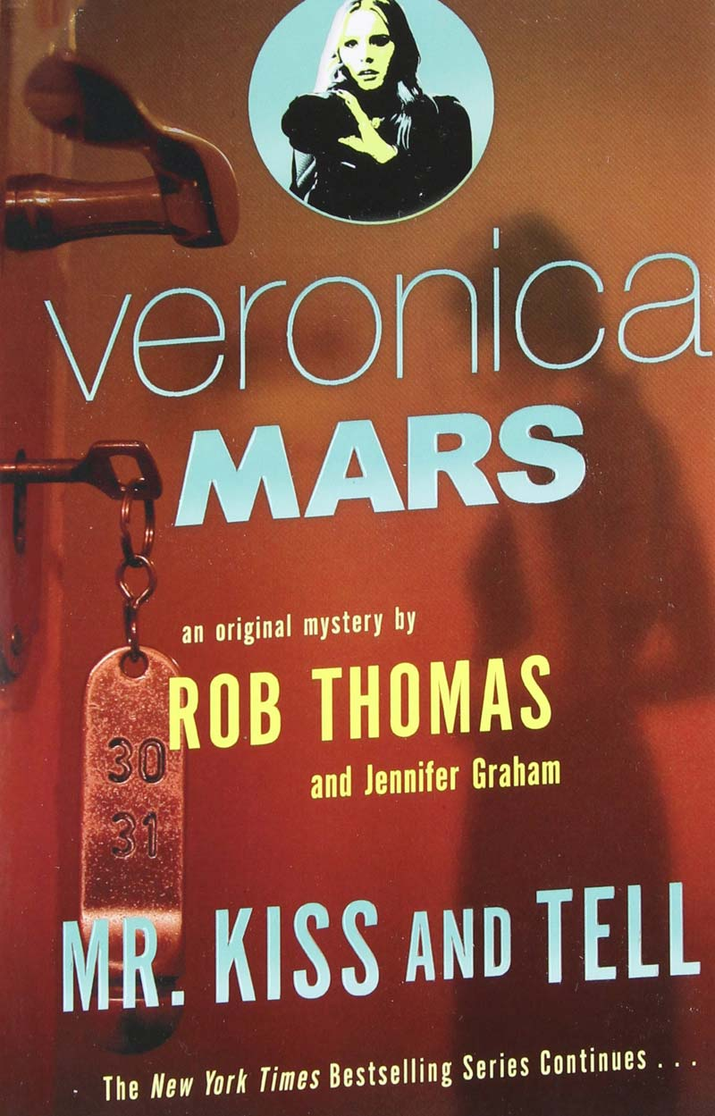 Download ebook Veronica Mars #2: Mr. Kiss and Tell