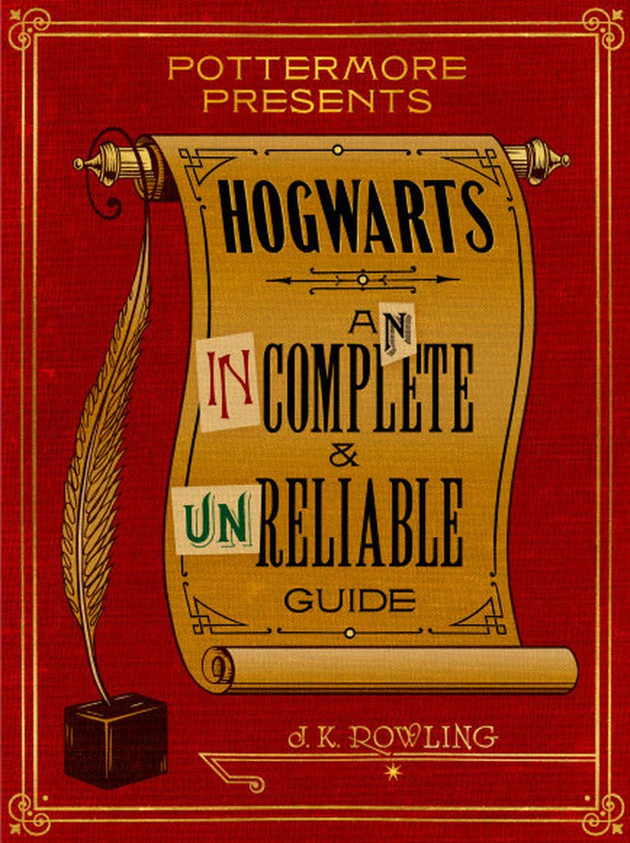 Download ebook Hogwarts: An Incomplete and Unreliable Guide