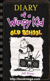 Diary of a Wimpy Kid Book: Old School (Book 10)