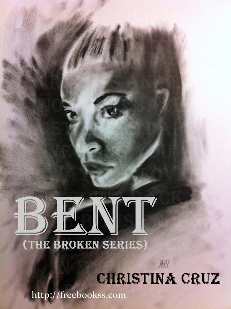 Download ebook Bent (The Broken Series Book 1)