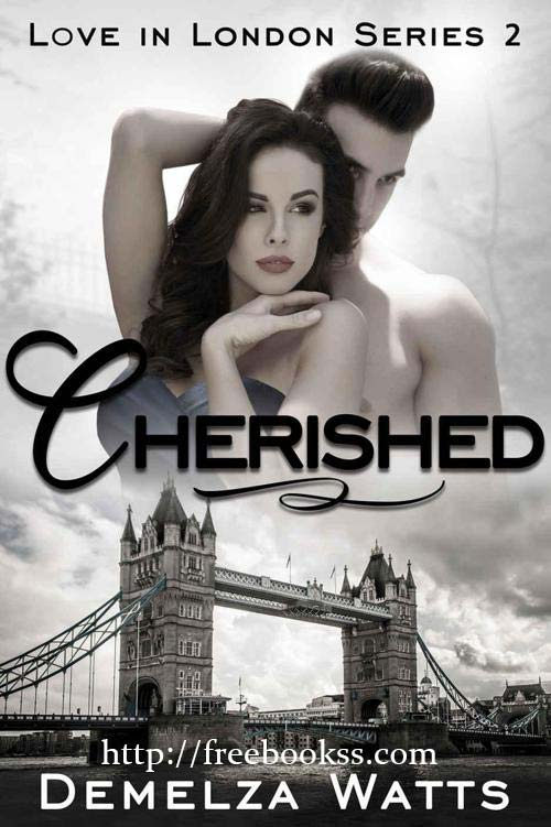 Download ebook Cherished: Love in London Series 2