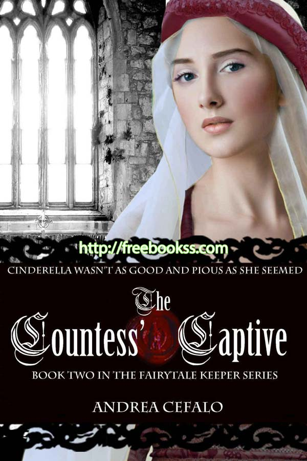 Download ebook The Countess' Captive (The Fairytale Keeper Book 2)