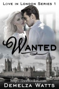 Wanted: Love in London Series 1 download ebook epub, mobi, azw3, pdf