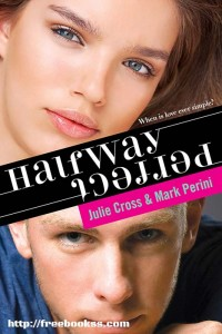 Halfway Perfect - Julie Cross ebook free