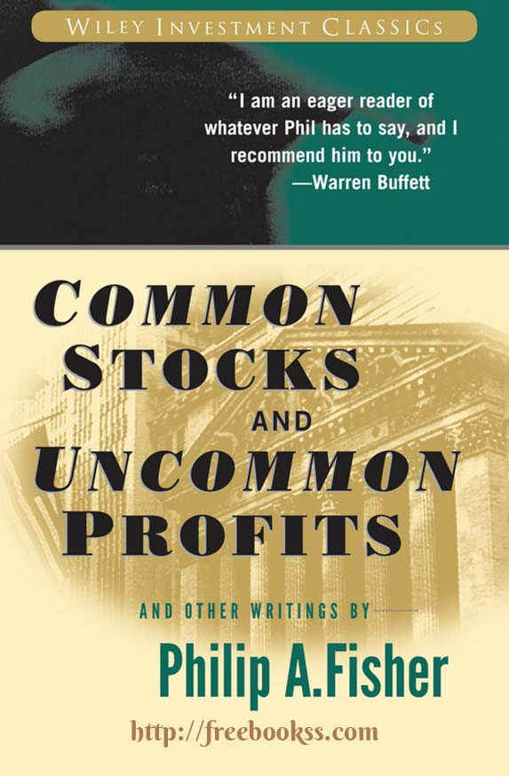 Common stocks and uncommon profits by philip a. Fisher · overdrive.