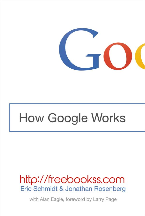 Download ebook How Google Works