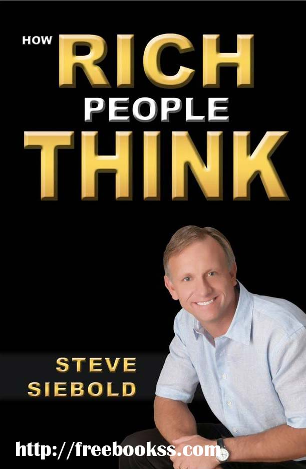 Download ebook How Rich People Think