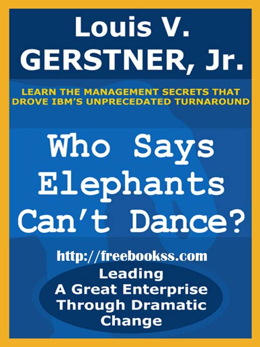 Download ebook Who Says Elephants Can't Dance?