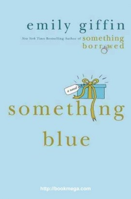 Ebook Something Blue by Emily Giffin