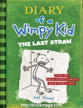 Ebook Diary of a Wimpy Kid: The Last Straw (Book 3) free
