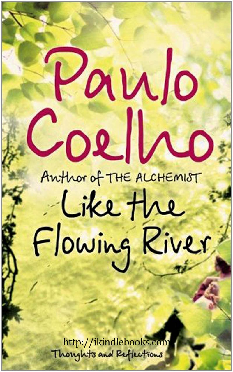 Download ebook Like the Flowing River