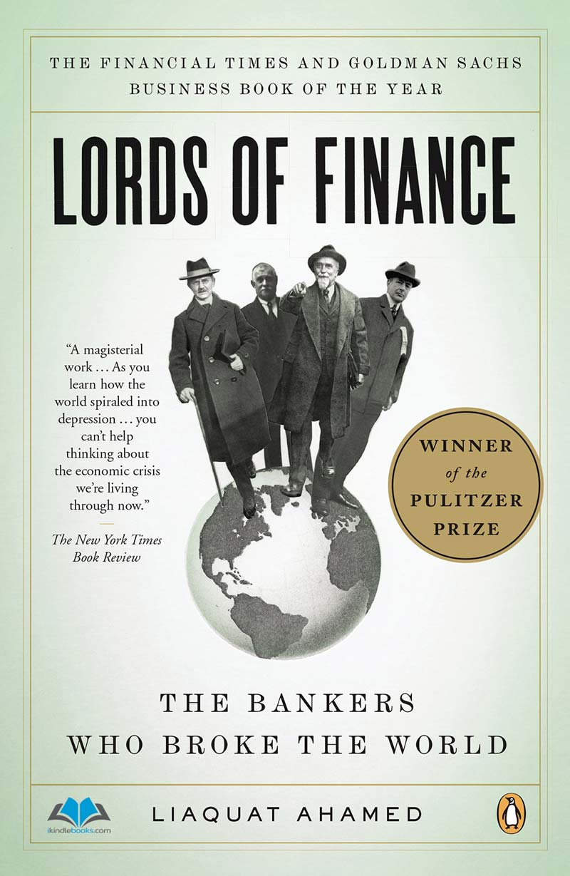 Download ebook Lords of Finance: The Bankers Who Broke the World