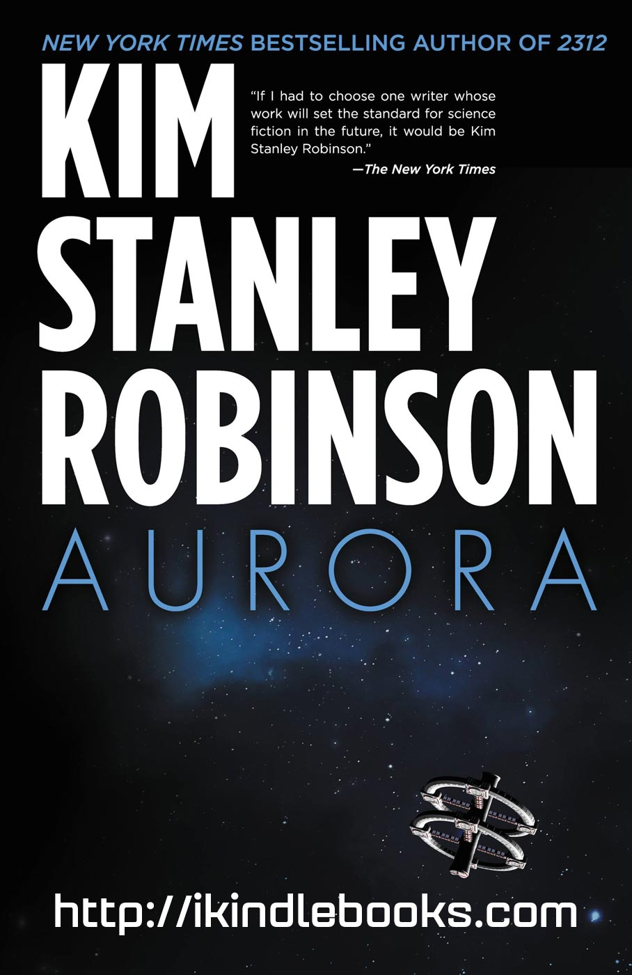 Download ebook Aurora by Kim Stanley Robinson