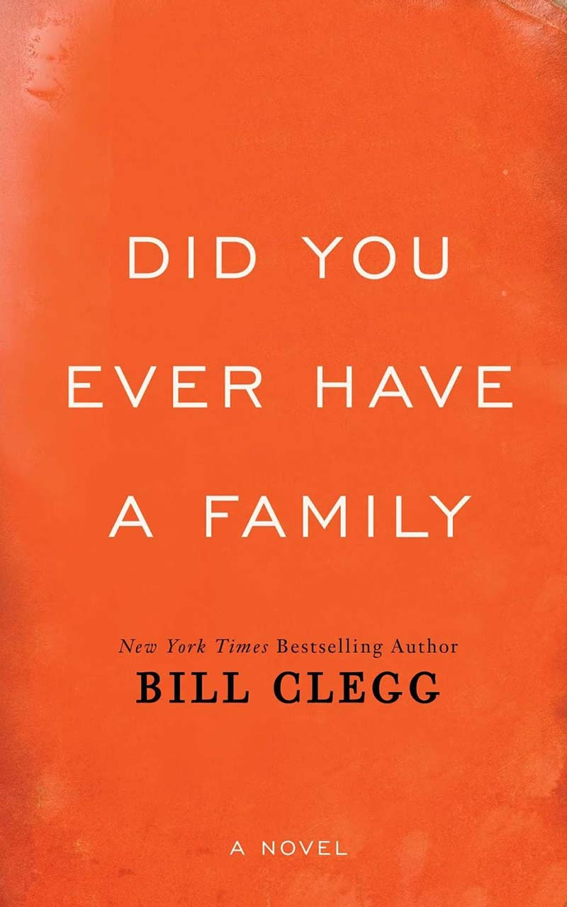 Download ebook Did You Ever Have a Family