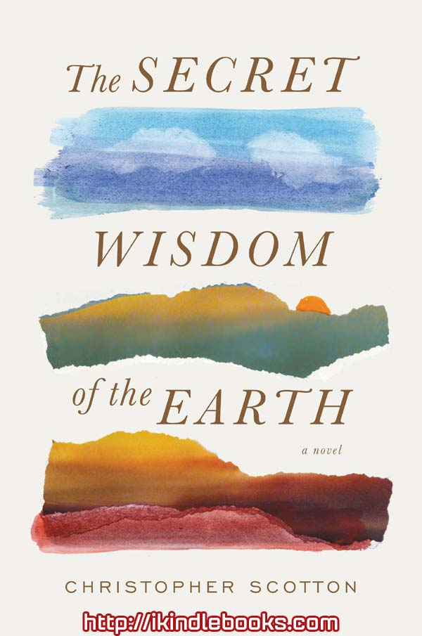 Download ebook The Secret Wisdom of the Earth