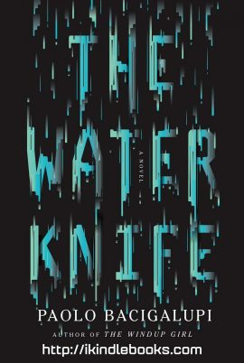 The Water Knife ebook EPUB/PDF/PRC/MOBI/AZW3
