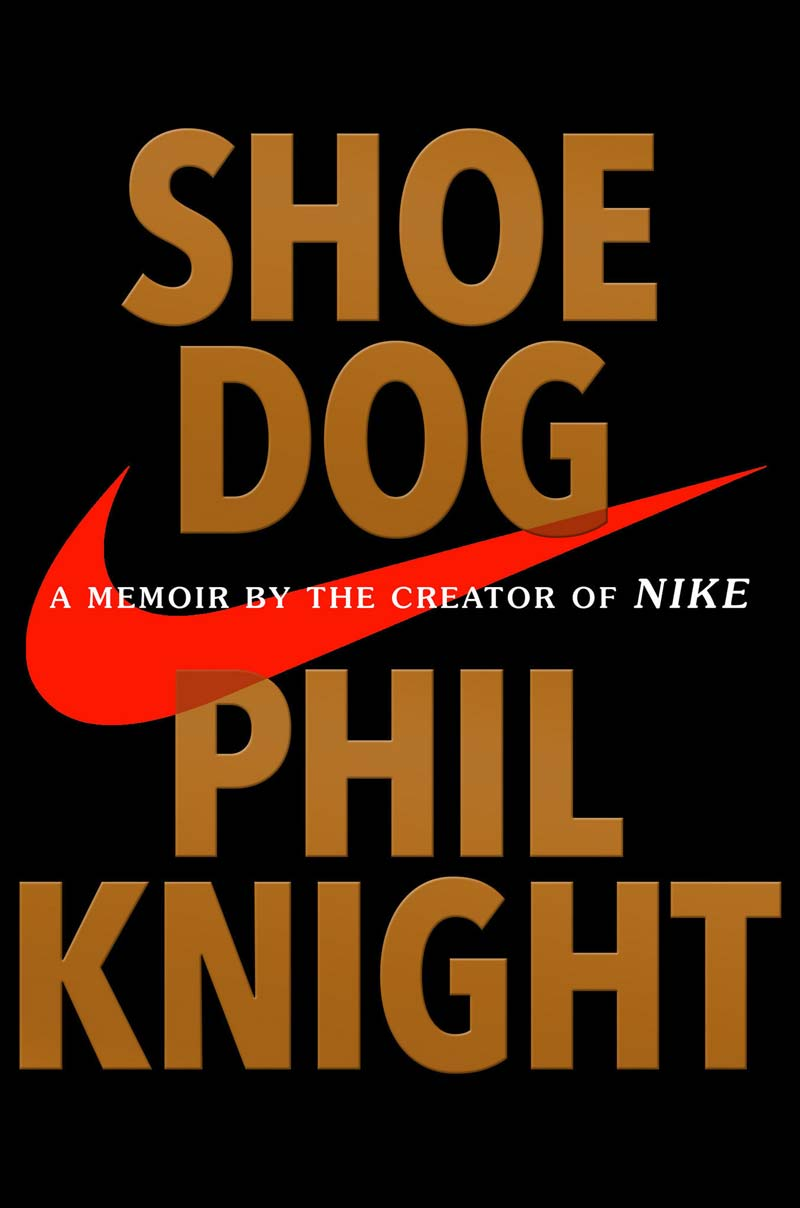 Download ebook Shoe Dog: A Memoir by the Creator of Nike