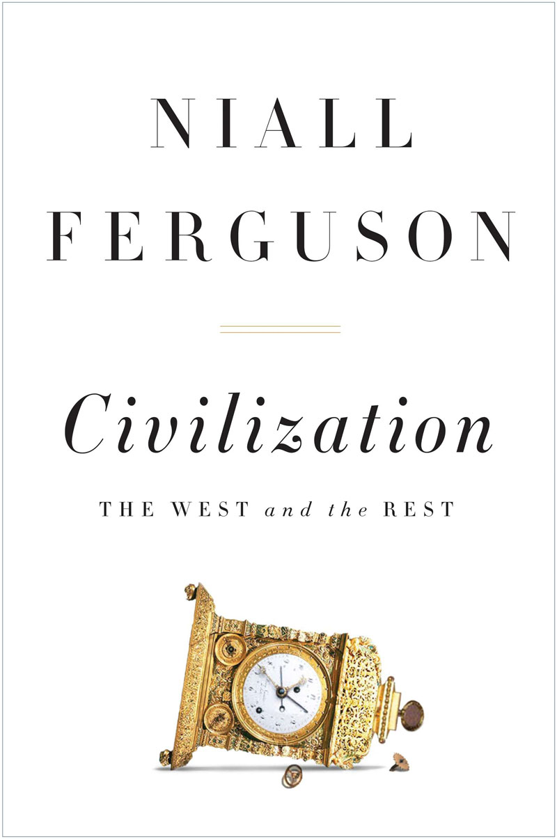 Download ebook Civilization: The West and the Rest