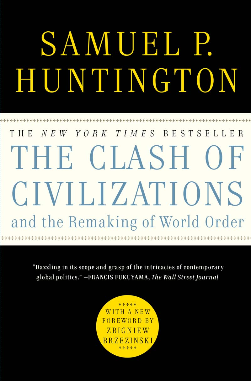 an introduction to the clash of civilizations by samuel p huntington