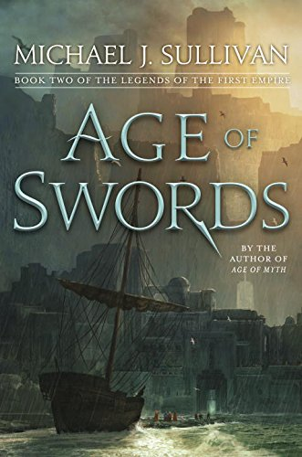 Download ebook Age of Swords: Book Two of The Legends of the First Empire