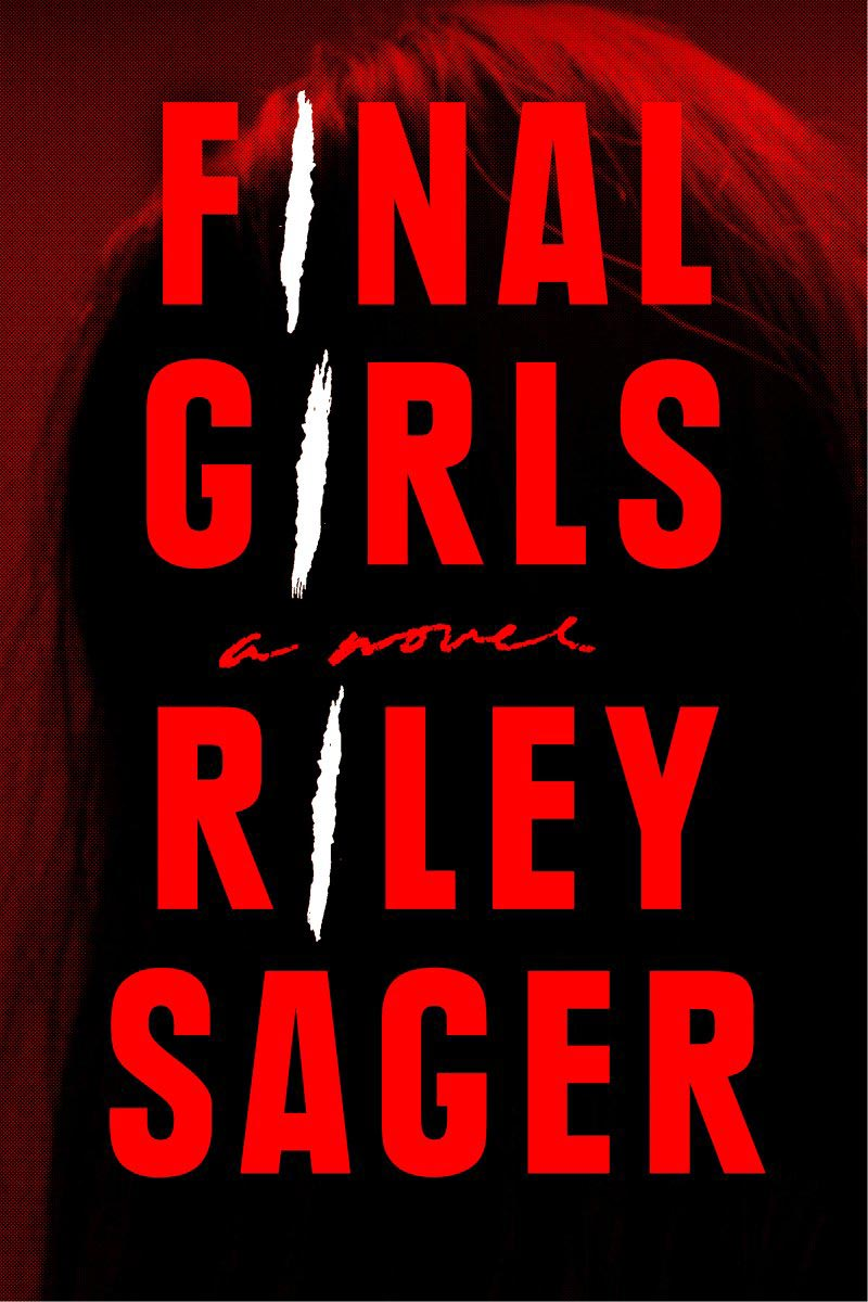 Download ebook Final Girls by Riley Sager