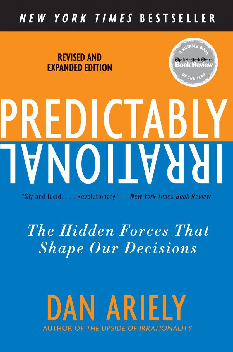 Download ebook Predictably Irrational: The Hidden Forces That Shape Our Decisions
