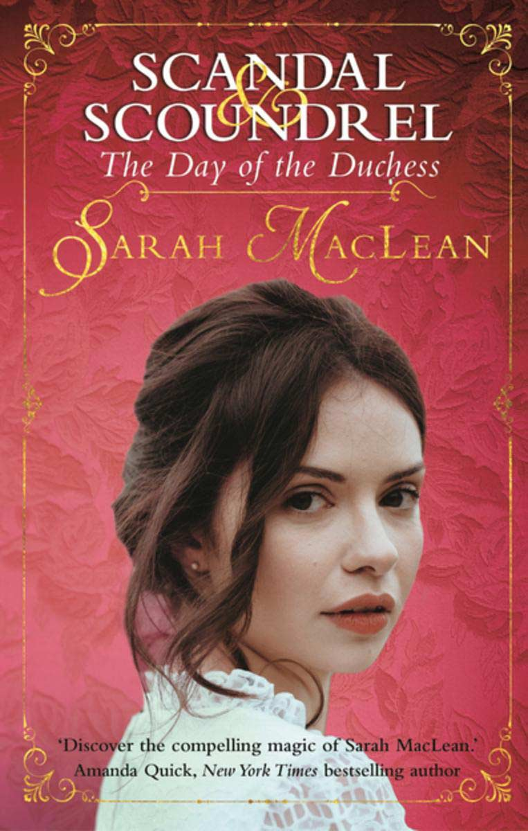Download ebook The Day of the Duchess (Scandal & Scoundrel)