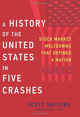 Download ebook A History of the United States in Five Crashes