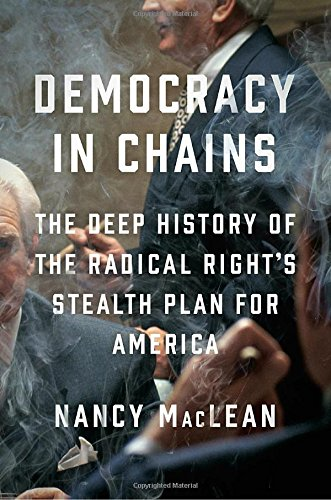 Download ebook Democracy in Chains: The Deep History of the Radical Right's Stealth Plan for America