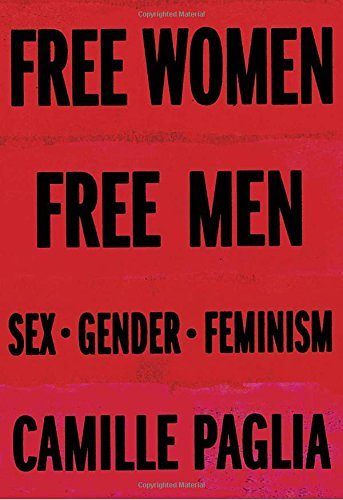 Download ebook Free Women, Free Men: Sex, Gender, Feminism