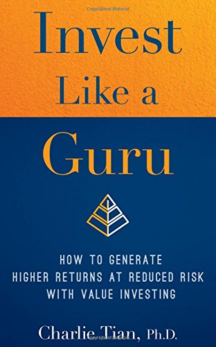 Download ebook Invest Like a Guru: How to Generate Higher Returns At Reduced Risk With Value Investing