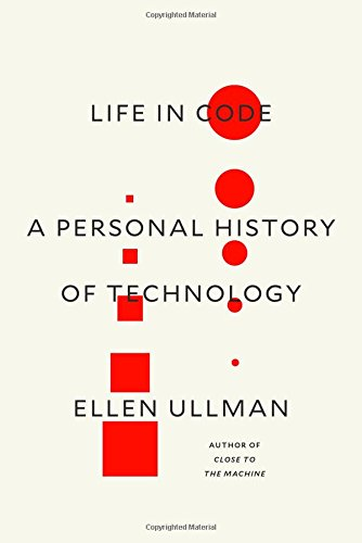 Download ebook Life in Code: A Personal History of Technology