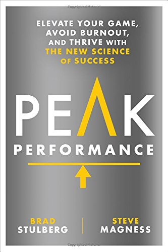 Download ebook Peak Performance: Elevate Your Game, Avoid Burnout, and Thrive with the New Science of Success