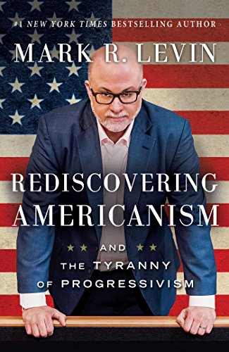 Download ebook Rediscovering Americanism: And the Tyranny of Progressivism