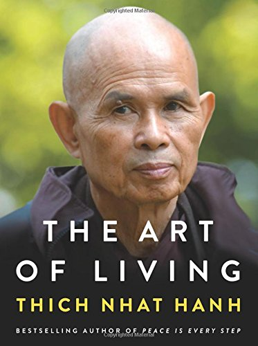 Download ebook The Art of Living: Peace and Freedom in the Here and Now