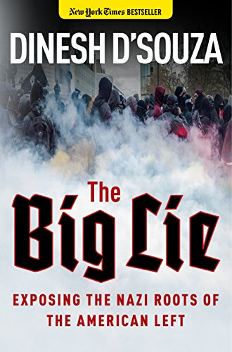 Download ebook The Big Lie: Exposing the Nazi Roots of the American Left
