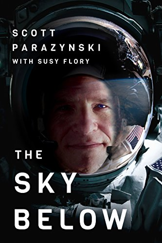 Download ebook The Sky Below: A True Story of Summits, Space, and Speed