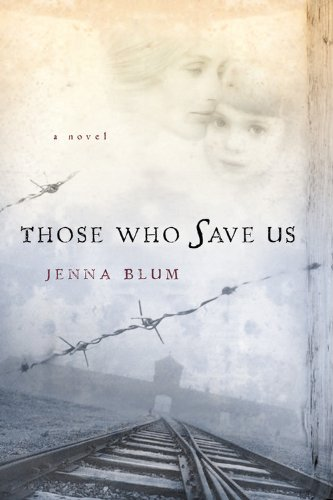 Download ebook Those Who Save Us