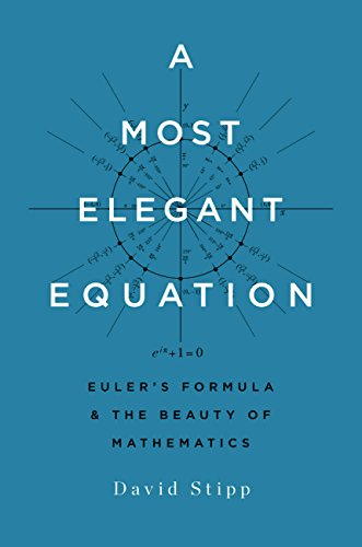 Download ebook A Most Elegant Equation